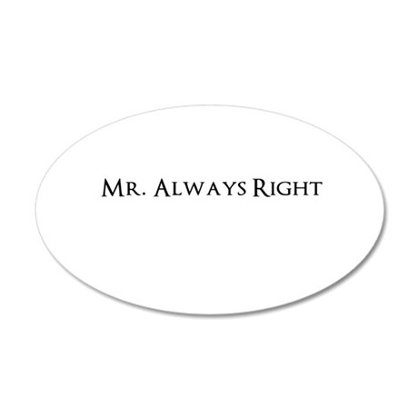 Mr Always Right Wall Decal