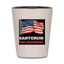 Santorum for presidentd Shot Glass
