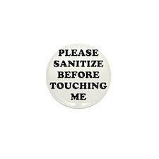 please sanitize Mini Button
