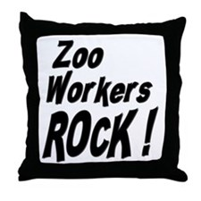 Zoo Workers Rock ! Throw Pillow
