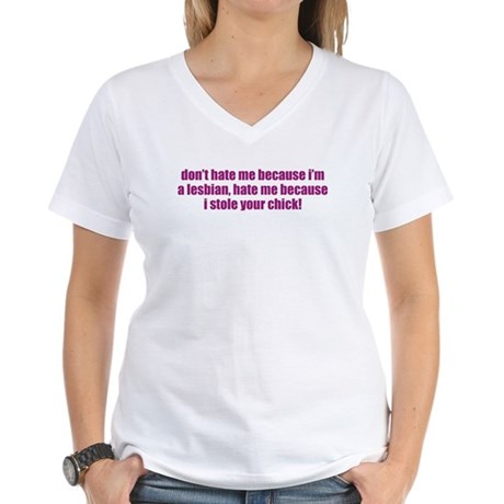 Stole Your Chick Women's V-Neck T-Shirt