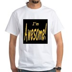 Awesome Designs White T-Shirt