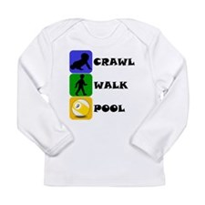 Crawl Walk Pool Long Sleeve T-Shirt
