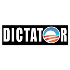Dictator Bumper Bumper Sticker Bumper Bumper Sticker