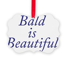 Bald is Beautiful Blue Ornament