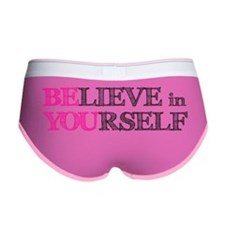 BElieve in YOUrself Women's Boy Brief