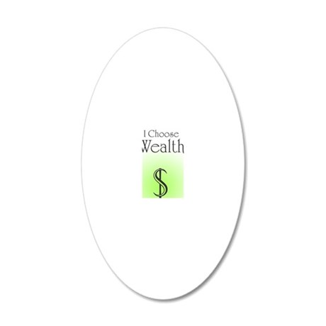 Wealth 20x12 Oval Wall Decal