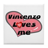 vincenzo loves me  Tile Coaster