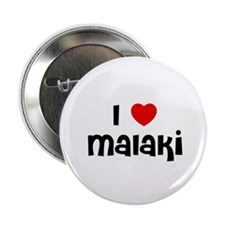 "I * Malaki 2.25"" Button (10 pack)"