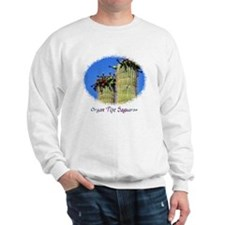 organ pipe saguaro Sweatshirt