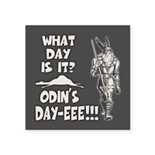 "Odin's Day Square Sticker 3"" x 3"""