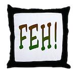 FEH! Throw Pillow