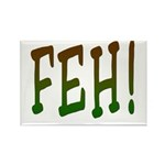 FEH! Rectangle Magnet (10 pack)