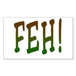 FEH! Rectangle Sticker
