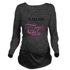 SailorTrophyWife Long Sleeve Maternity T-Shirt
