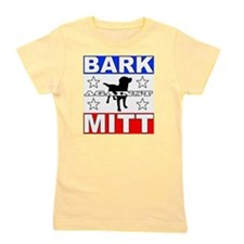 Mitt Romney Bark Against Mitt Girl's Tee