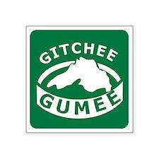 """Gitchee Gumee Square Sticker 3"""" x 3"""""""