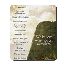 Tell yourself poster Mousepad
