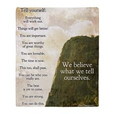 Tell yourself poster Throw Blanket