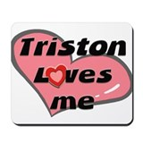 triston loves me  Mousepad