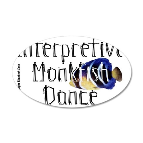 MonkfishDance 35x21 Oval Wall Decal