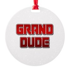 Grand Dude Ornament