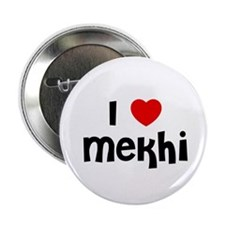 "I * Mekhi 2.25"" Button (10 pack)"