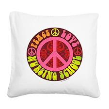 Peace, Love, Nursing School Square Canvas Pillow
