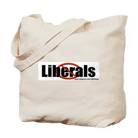 No Liberals Tote Bag