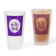 onmygrindbig Drinking Glass