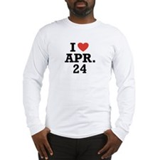 I Heart April 24 Long Sleeve T-Shirt