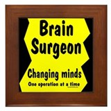 Brain Surgeon Framed Tile