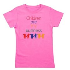 Children-are-my-business-bigger Girl's Tee