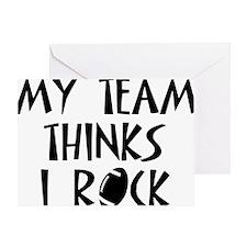 My Team Thinks I Rock!  football Greeting Card