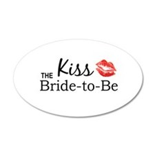 Kiss the Bride-to-be Wall Decal