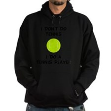 Do A Tennis Player Black Hoodie