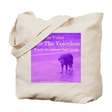Will you be their voice? Tote Bag