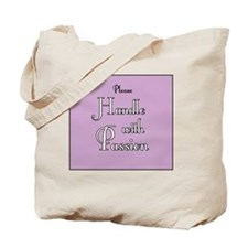 Handle with PassionB Tote Bag