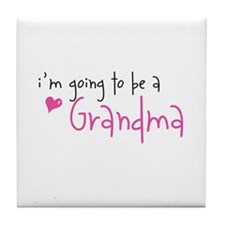 I'm going to be a Grandma Tile Coaster