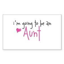I'm going to be an Aunt Rectangle Decal