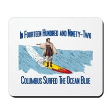 Columbus Surfed Mousepad