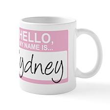HelloMyNameIs...Sydney Small Mug