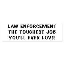 Toughest Job Bumper Bumper Sticker
