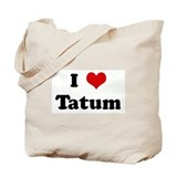 I Love Tatum Tote Bag