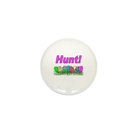 Hunt Easter Eggs Mini Button