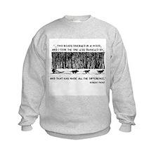 The Road Less Traveled Sled D Sweatshirt