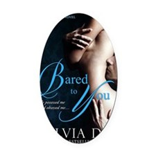 Bared To You Oval Car Magnet