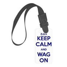 Keep-Calm-and-Wag-On Luggage Tag