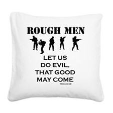 Art_Romans 3,8 rough men1 Square Canvas Pillow