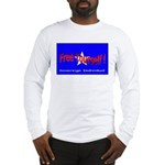 Free Yourself Long Sleeve T-Shirt